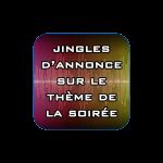 jingles-dannonce-sur-le-thème-de-la-soirée